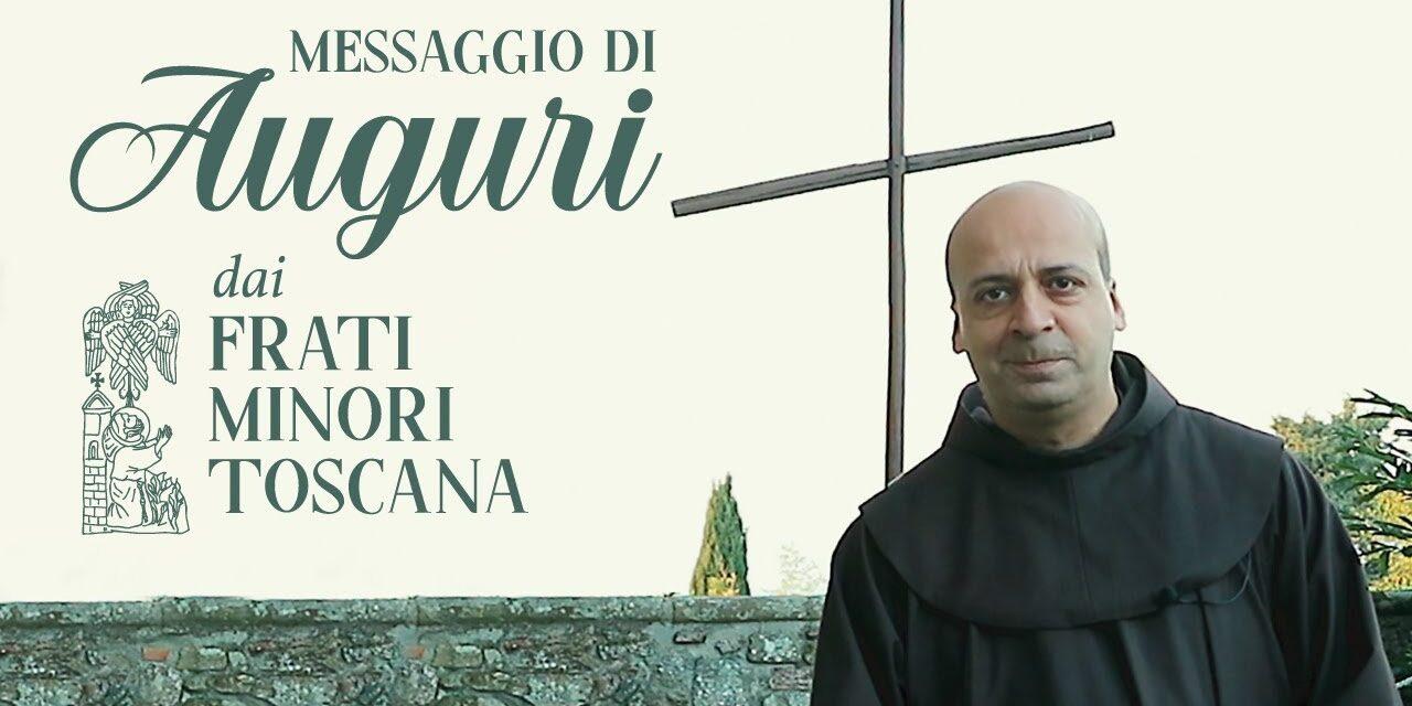 Auguri dai frati minori di Toscana
